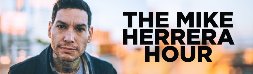 The Mike Herrera Hour, a punk rock talk radio podcast.